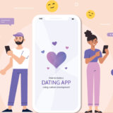 How to a Develop Dating App Using Custom Development