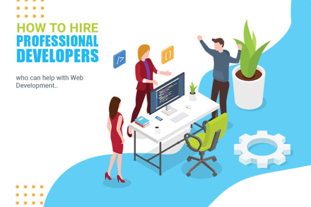 How to Hire Professional Website Developers for Website Development?