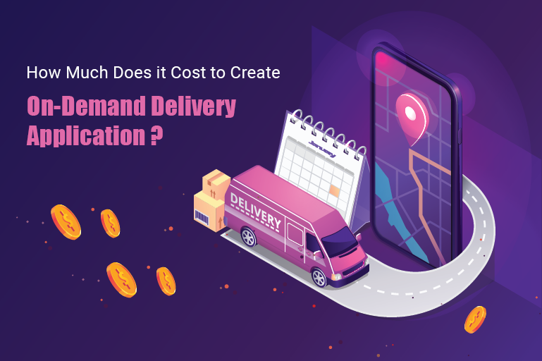 https://www.coretechies.com/wp-content/uploads/2020/06/How-Much-Does-It-Cost-to-Create-On-Demand-Delivery-Application.png
