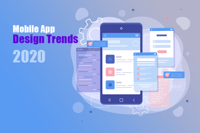 What are the Design Trends for Mobile Applications in 2020?